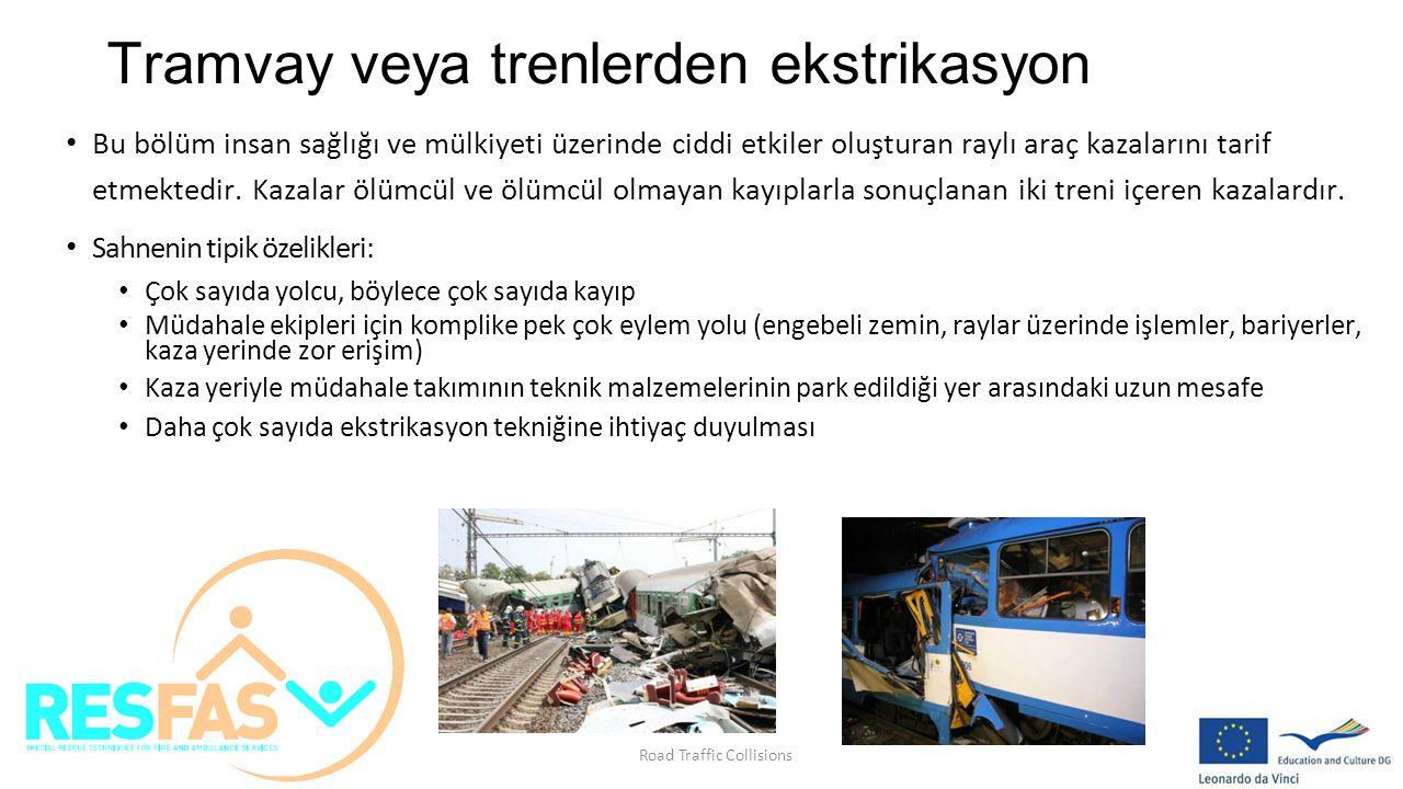 Tramvay veya trenlerden ekstrikasyon Bu bölüm insan sağlığı ve mülkiyeti üzerinde ciddi etkiler oluşturan raylı araç kazalarını tarif etmektedir. Kaza