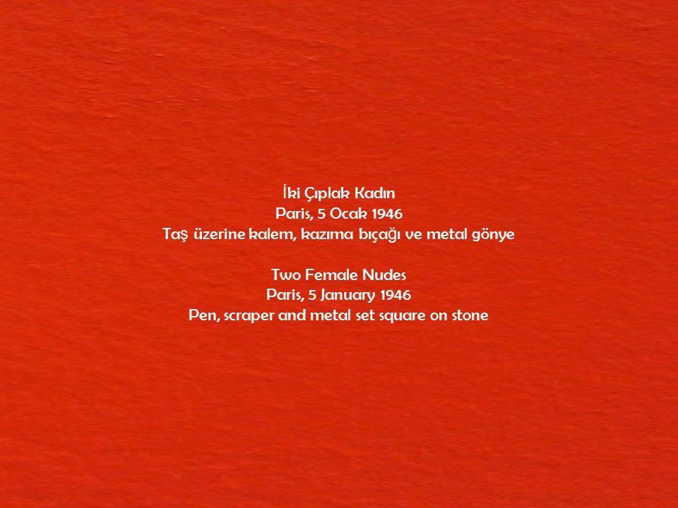 Yola Çıkı ş Vallauris, 12 Mart 1951 Çinko üzerine lavi, kalem ve kazıma bıça ğ ı The Departure Vallauris, 12 March 1951 Ink wash, pen and scraper on zinc