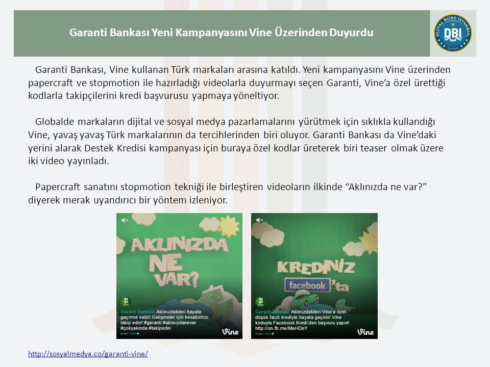 http://sosyalmedya.co/garanti-vine/ Garanti Bankası Yeni Kampanyasını Vine Üzerinden Duyurdu Garanti Bankası, Vine kullanan Türk markaları arasına katıldı.