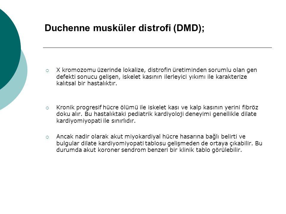 Duchenne musküler distrofi (DMD);  X kromozomu üzerinde lokalize, distrofin üretiminden sorumlu olan gen defekti sonucu gelişen, iskelet kasının iler