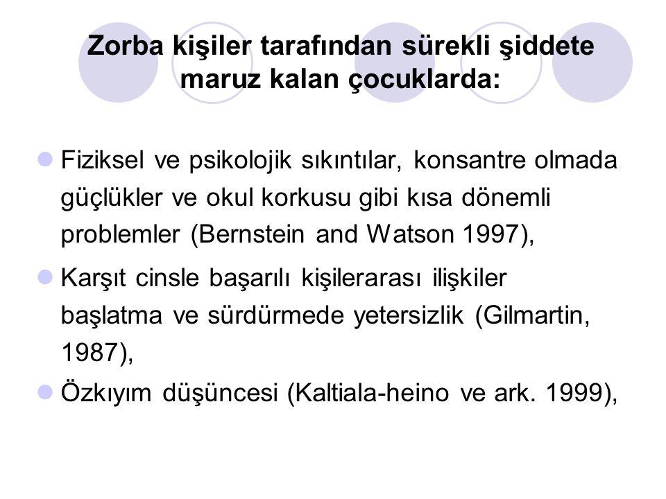 Yüksek düzeyde depresyon (Olweus, 1993; Kaltiala-Heino ve Ark.