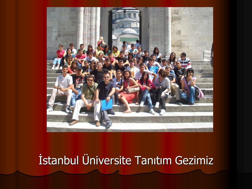 İstanbul Üniversite Tanıtım Gezimiz