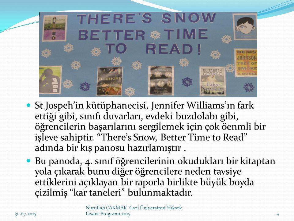 St Jospeh'in kütüphanecisi, Jennifer Williams'ın fark ettiği gibi, sınıfı duvarları, evdeki buzdolabı gibi, öğrencilerin başarılarını sergilemek için çok öenmli bir işleve sahiptir.