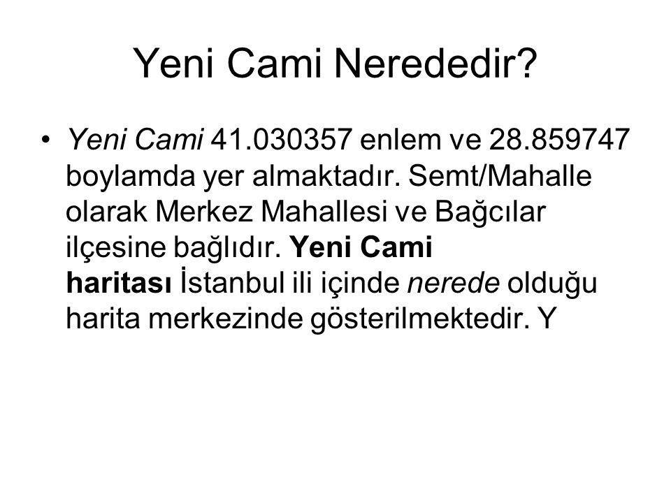 Yeni Cami Hakkında İlginç Bilgiler 66 YILA 66 KUBBE Osmanlı sultanları tarafından yaptırılan büyük camilerden biri olan Yeni Camii,Eminönü meydanında İstanbul siluetinin olmazsa olmazlarındandır.