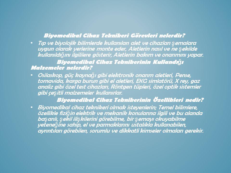Biyomedikal Cihaz Teknikeri Görevleri nelerdir.