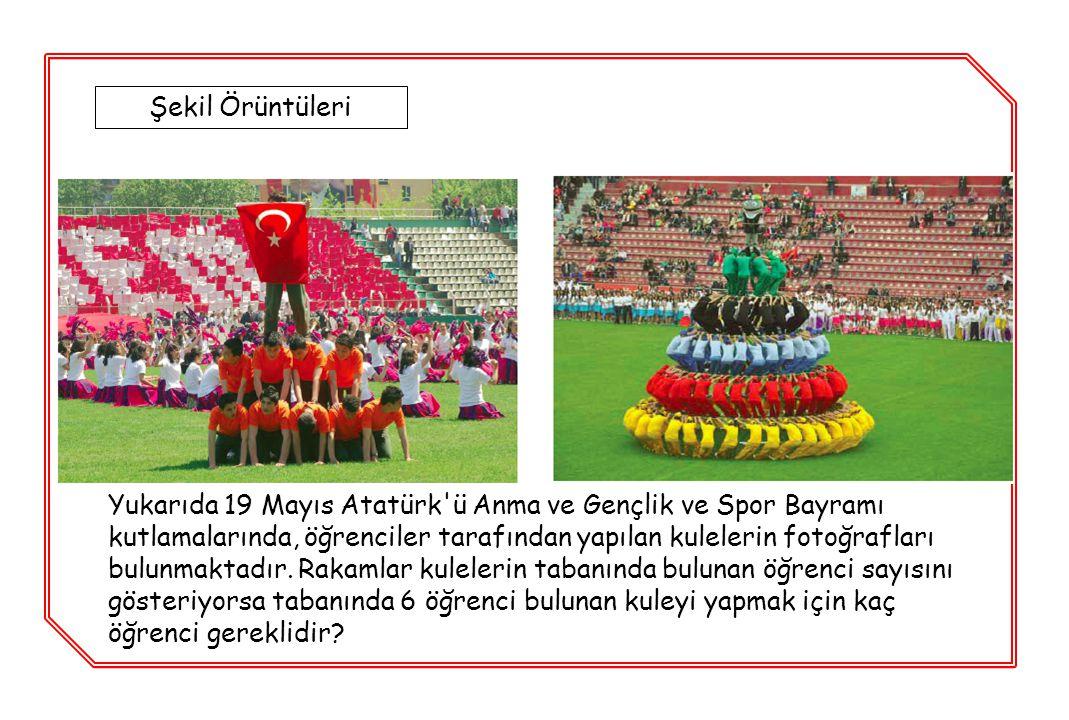 Yukarıda 19 Mayıs Atatürk'ü Anma ve Gençlik ve Spor Bayramı kutlamalarında, öğrenciler tarafından yapılan kulelerin fotoğrafları bulunmaktadır. Rakaml