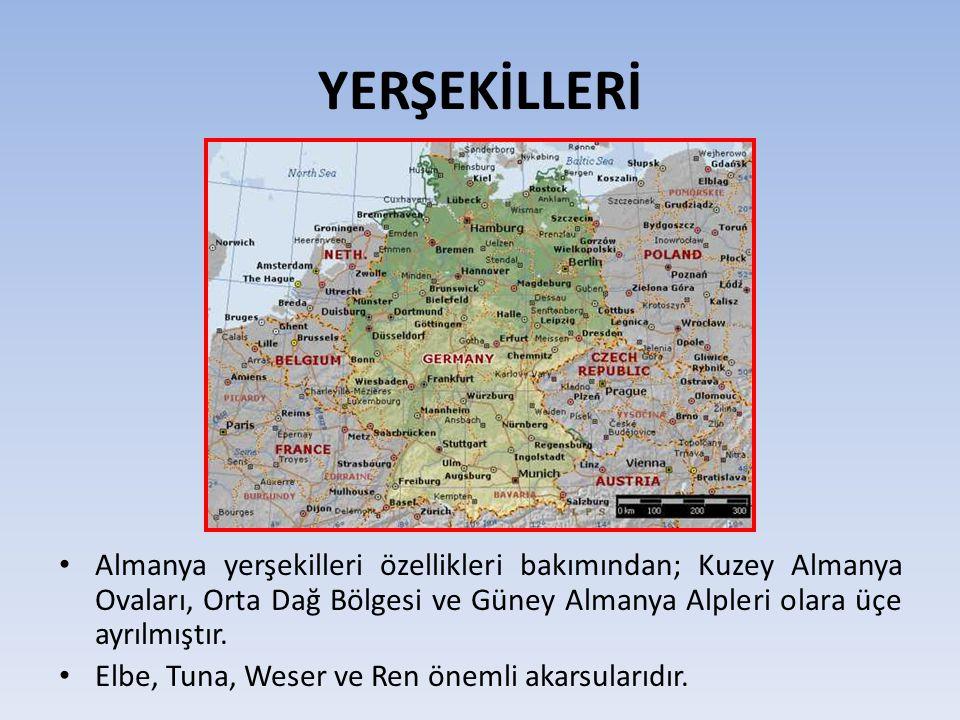 YERŞEKİLLERİ Almanya yerşekilleri özellikleri bakımından; Kuzey Almanya Ovaları, Orta Dağ Bölgesi ve Güney Almanya Alpleri olara üçe ayrılmıştır. Elbe