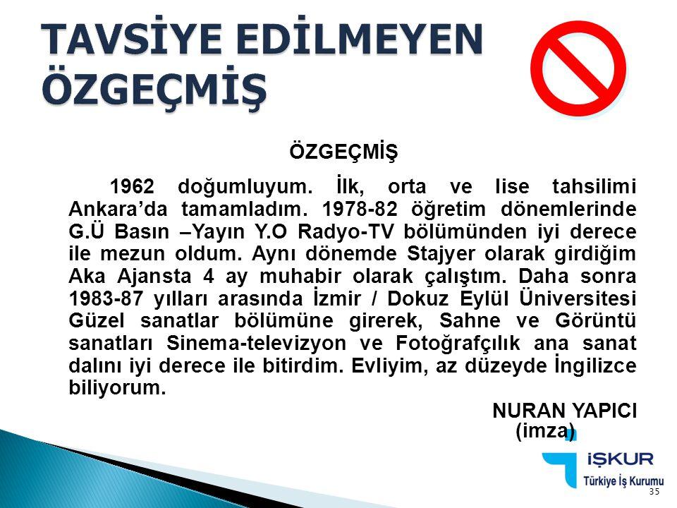 ÖZGEÇMİŞ 1962 doğumluyum. İlk, orta ve lise tahsilimi Ankara'da tamamladım. 1978-82 öğretim dönemlerinde G.Ü Basın –Yayın Y.O Radyo-TV bölümünden iyi