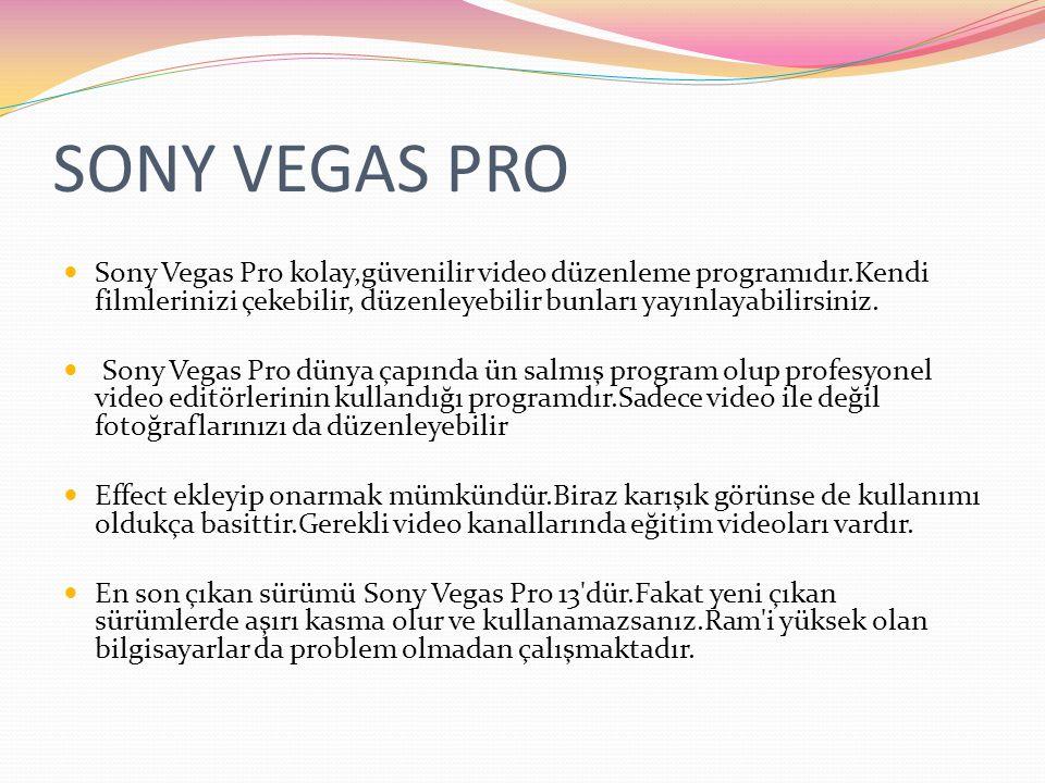 SONY VEGAS PRO Sony Vegas Pro kolay,güvenilir video düzenleme programıdır.Kendi filmlerinizi çekebilir, düzenleyebilir bunları yayınlayabilirsiniz. So