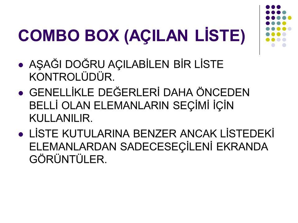 ELEMAN EKLEME COMBO BOX'A ELEMAN EKLEME OLAYI AYNI LISTBOX'TA OLDUĞU GİBİDİR.
