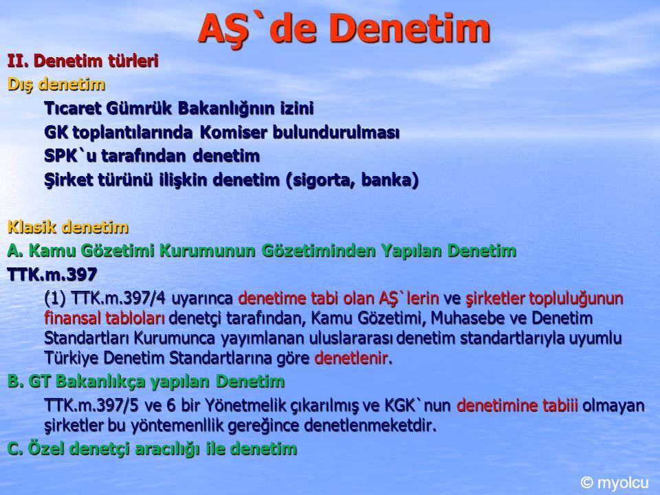 AŞ`de Denetim III.Kamu Gözetimi Kurumunun Gözetiminden Yapılan Denetim A.