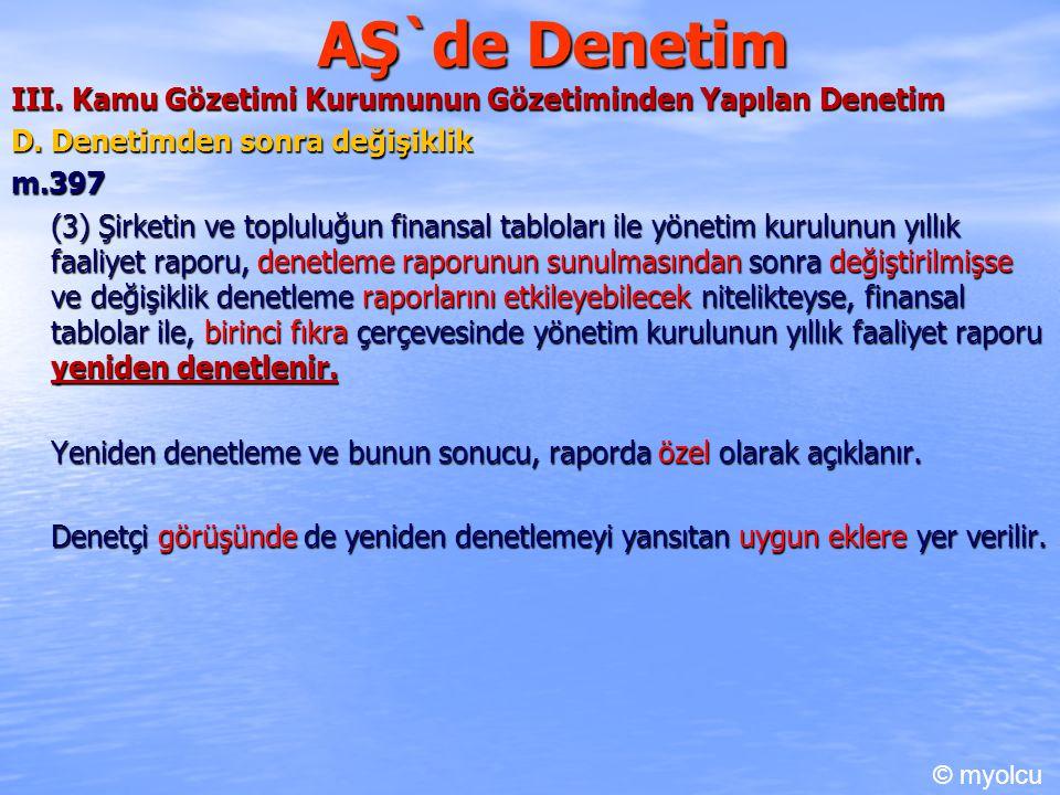 AŞ`de Denetim III.Kamu Gözetimi Kurumunun Gözetiminden Yapılan Denetim E.