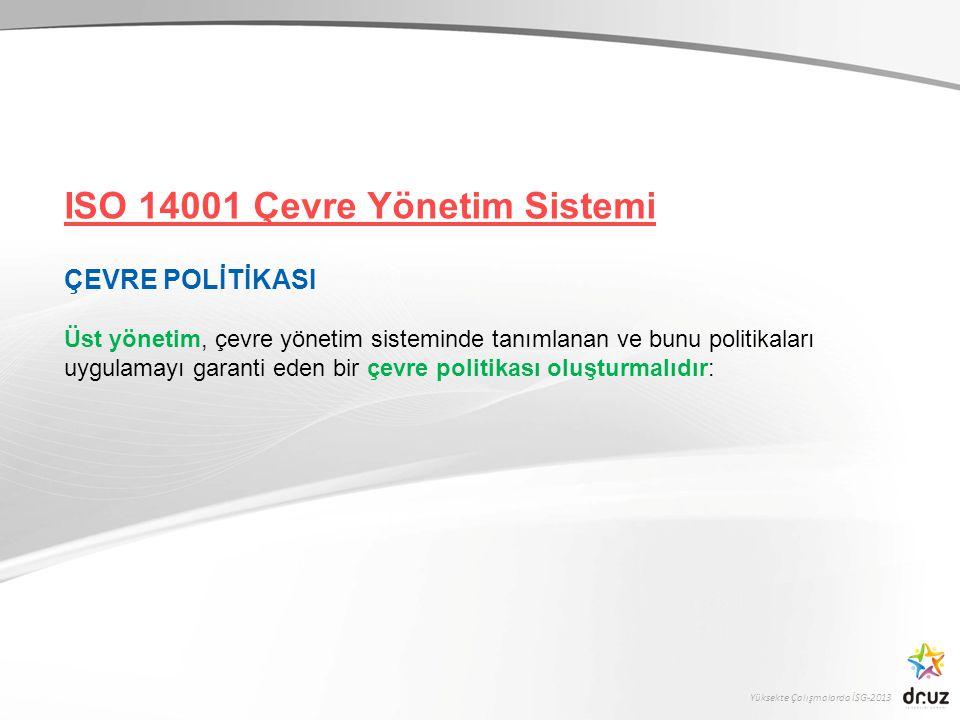 Yüksekte Çalışmalarda İSG-2013 ÇEVRE YÖNETİM SİSTEMİ POLİTİKALARI