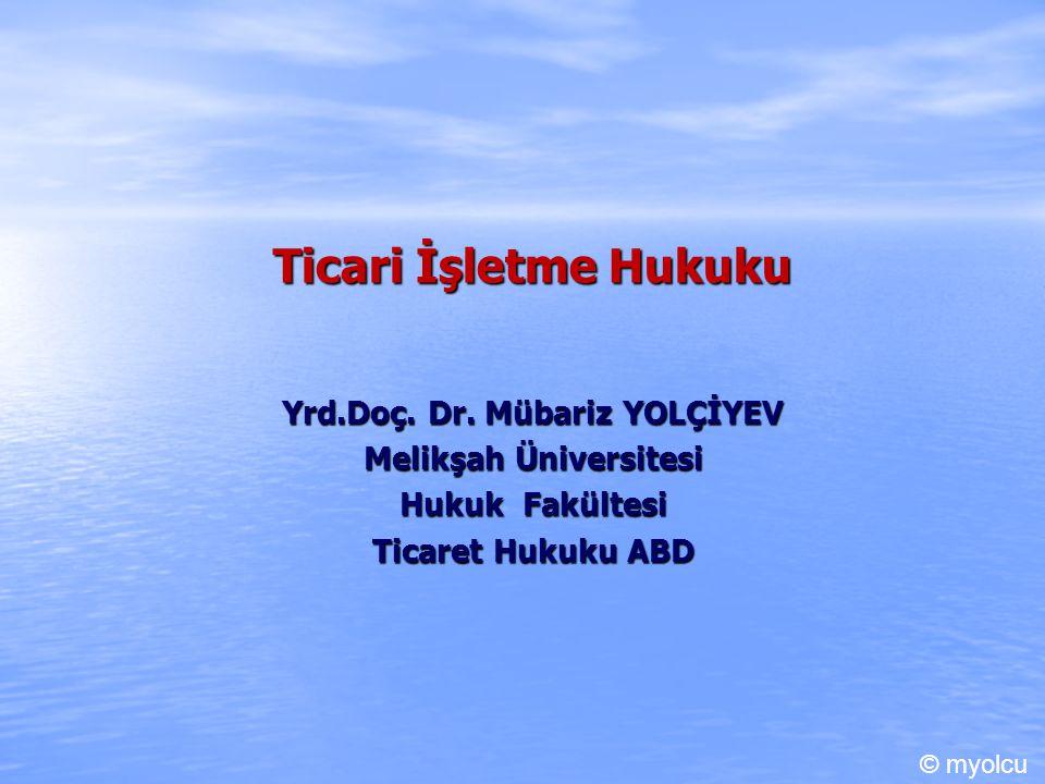 Ticari Sicil III.Esas Özellikleri B.