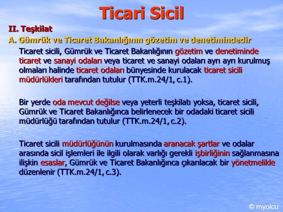 Ticari Sicil II.Teşkilat B.