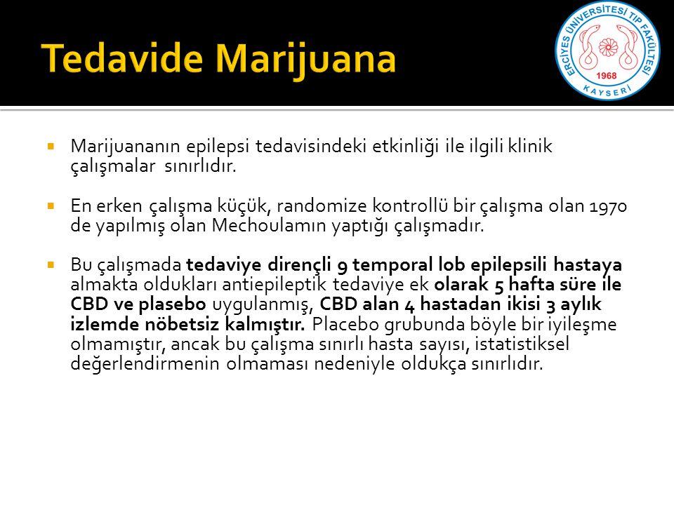  Marijuananın epilepsi tedavisindeki etkinliği ile ilgili klinik çalışmalar sınırlıdır.