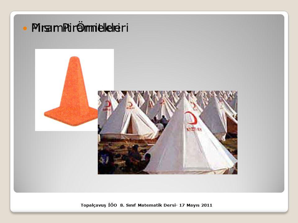 Topalçavuş İÖO 8. Sınıf Matematik Dersi- 17 Mayıs 2011 Piramit Örnekleri Mısır Piramitleri