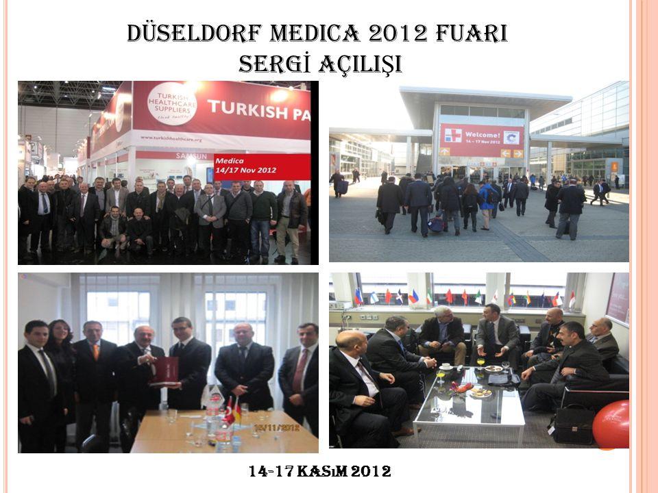 DÜSELDORF MEDICA 2012 FUARI SERG İ AÇILI Ş I 14-17 Kas ı m 2012