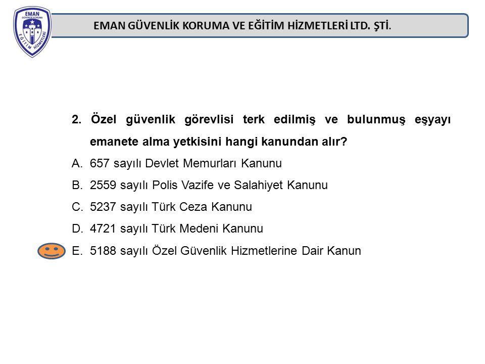 EMAN GÜVENLİK KORUMA VE EĞİTİM HİZMETLERİ LTD.ŞTİ.
