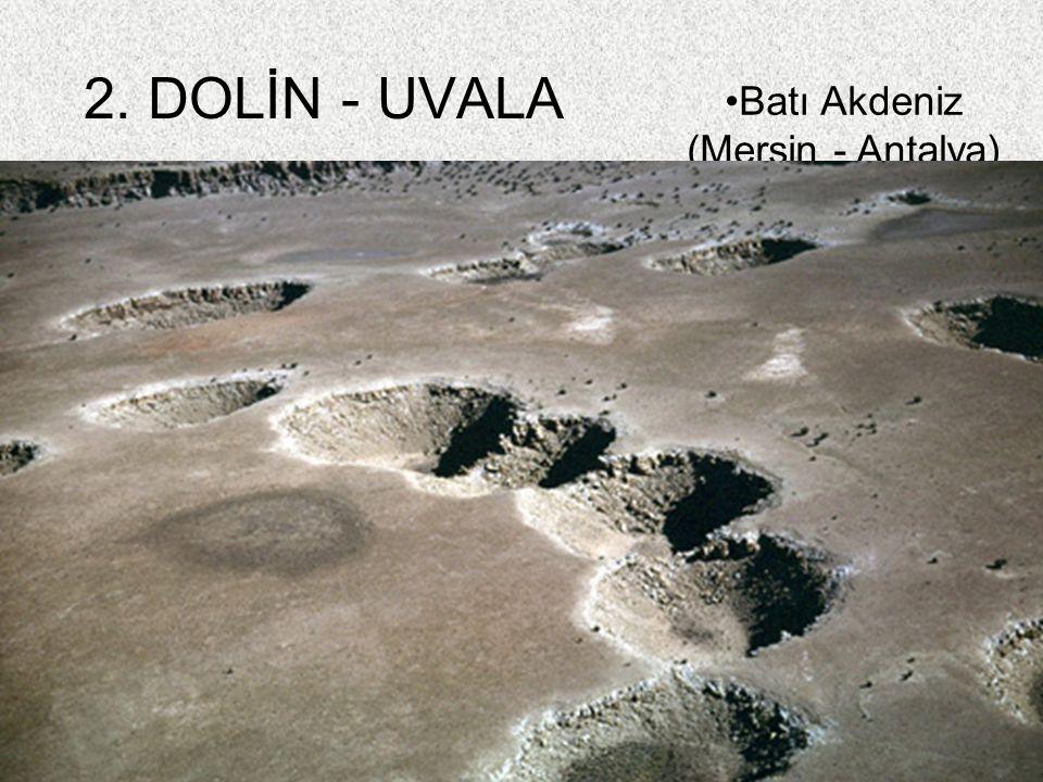 59 2. DOLİN - UVALA Batı Akdeniz (Mersin - Antalya)