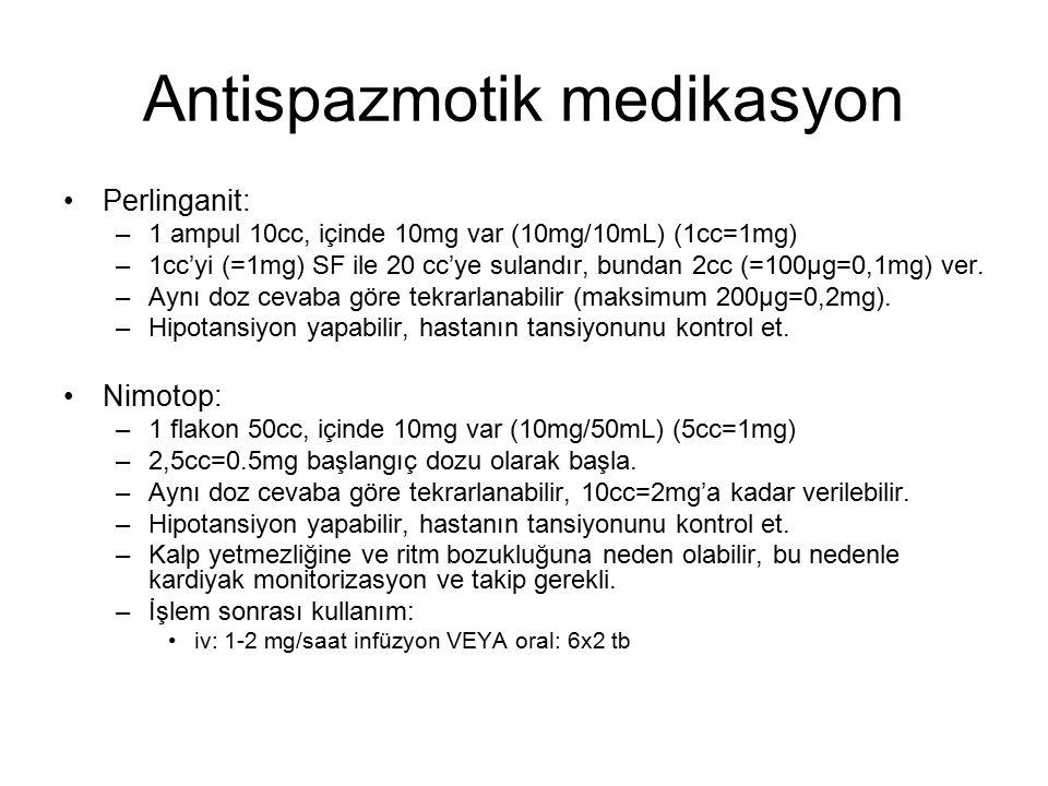 Antispazmotik medikasyon Perlinganit: –1 ampul 10cc, içinde 10mg var (10mg/10mL) (1cc=1mg) –1cc'yi (=1mg) SF ile 20 cc'ye sulandır, bundan 2cc (=100µg