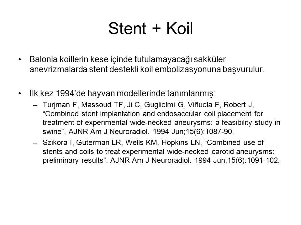 Stent + Koil Balonla koillerin kese içinde tutulamayacağı sakküler anevrizmalarda stent destekli koil embolizasyonuna başvurulur. İlk kez 1994'de hayv