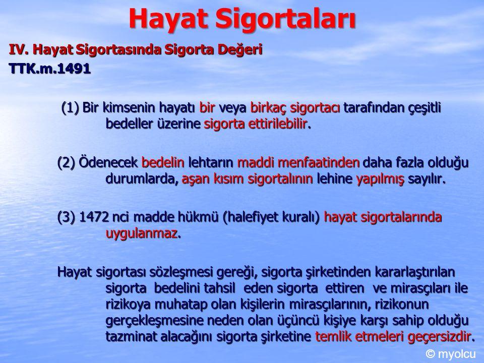 Hayat Sigortaları IV.