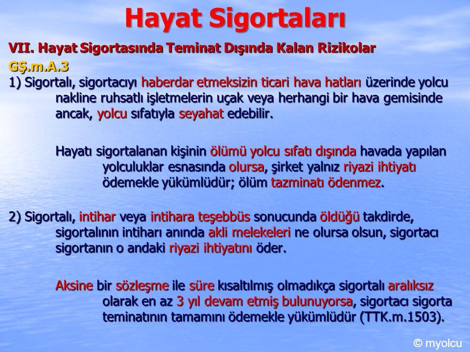 Hayat Sigortaları VII.