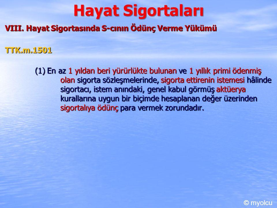 Hayat Sigortaları VIII.