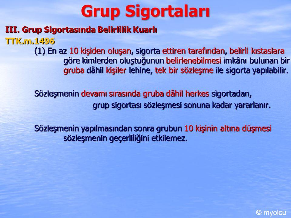 Grup Sigortaları III.