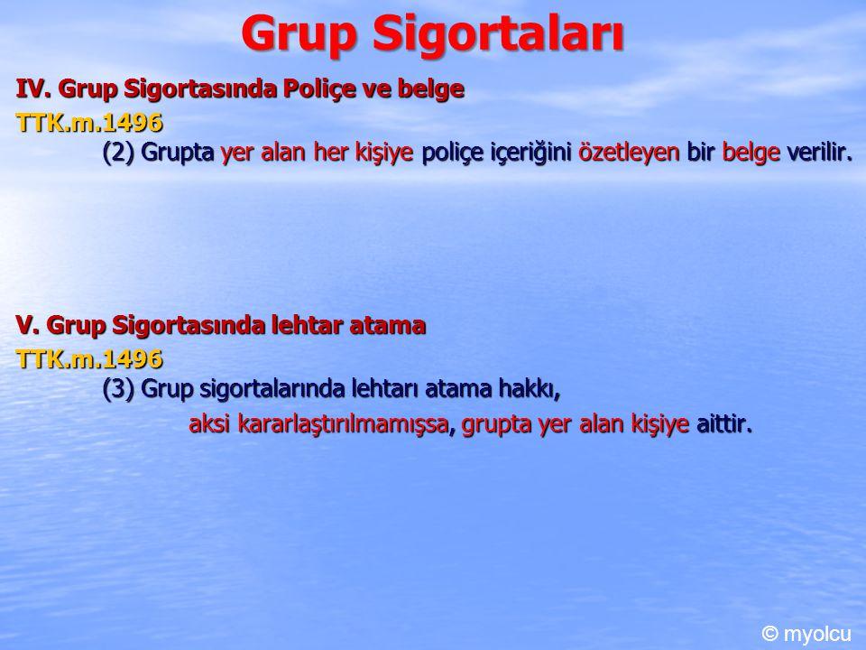 Grup Sigortaları IV.