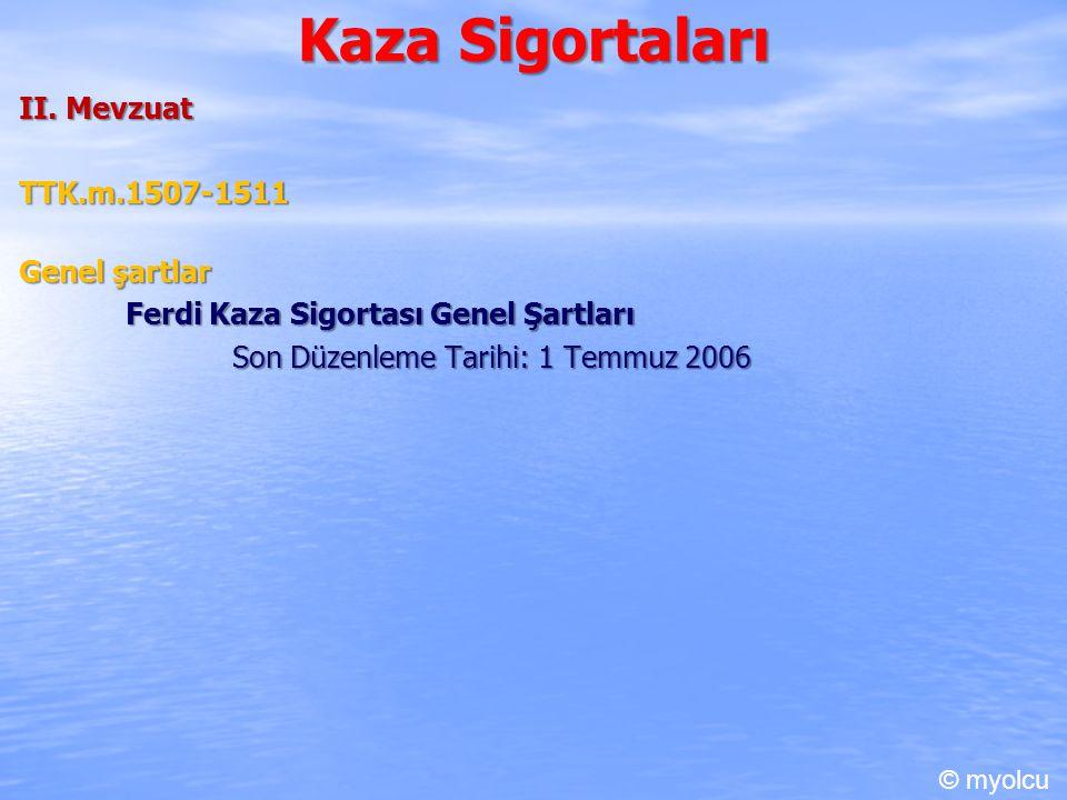 Kaza Sigortaları II.