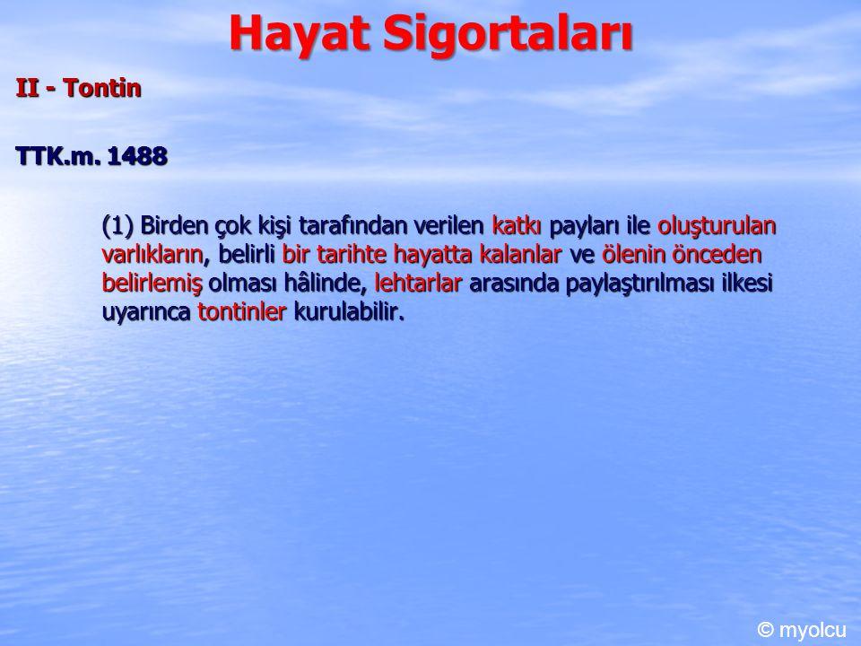 Hayat Sigortaları II - Tontin TTK.m.