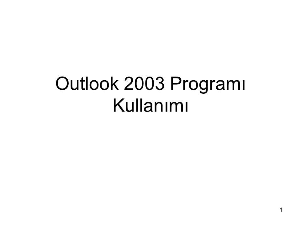 1 Outlook 2003 Programı Kullanımı