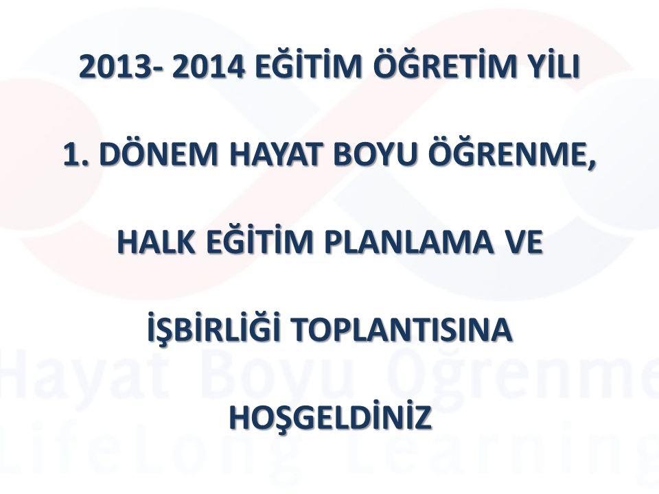 2013- 2014 EĞİTİM ÖĞRETİM YİLI 1.