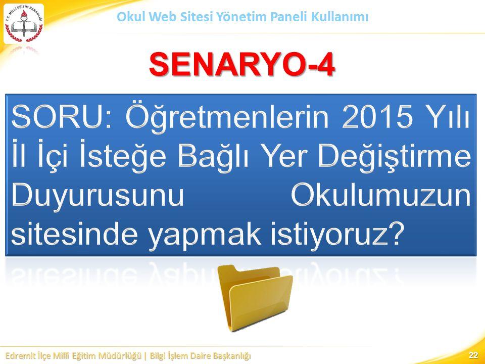 Edremit İlçe Millî Eğitim Müdürlüğü | Bilgi İşlem Daire Başkanlığı Okul Web Sitesi Yönetim Paneli Kullanımı SENARYO-4 22