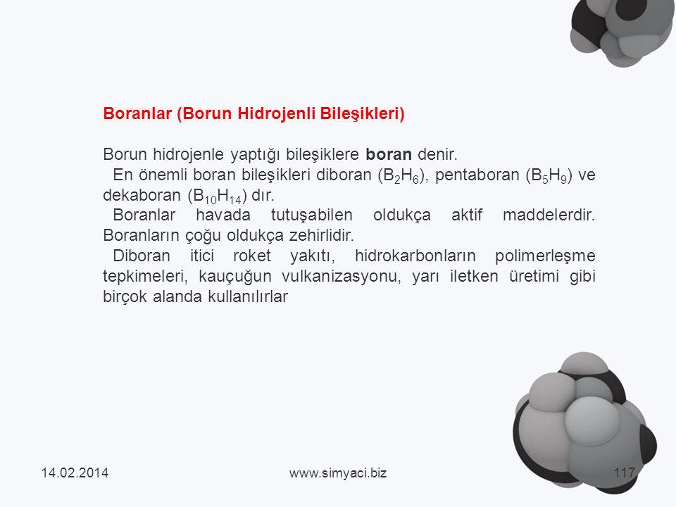Boranlar (Borun Hidrojenli Bileşikleri) Borun hidrojenle yaptığı bileşiklere boran denir.