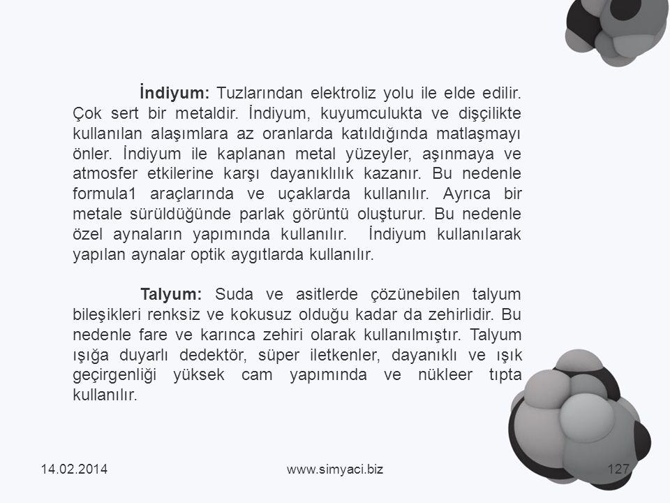 İndiyum: Tuzlarından elektroliz yolu ile elde edilir.