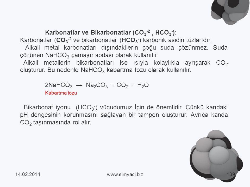 Karbonatlar ve Bikarbonatlar (CO 3 -2, HCO 3 - ): Karbonatlar (CO 3 -2 ve bikarbonatlar (HCO 3 - ) karbonik asidin tuzlarıdır.