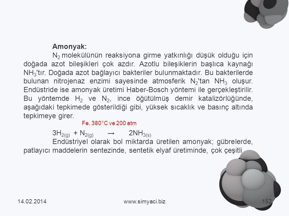 Amonyak: N 2 molekülünün reaksiyona girme yatkınlığı düşük olduğu için doğada azot bileşikleri çok azdır.