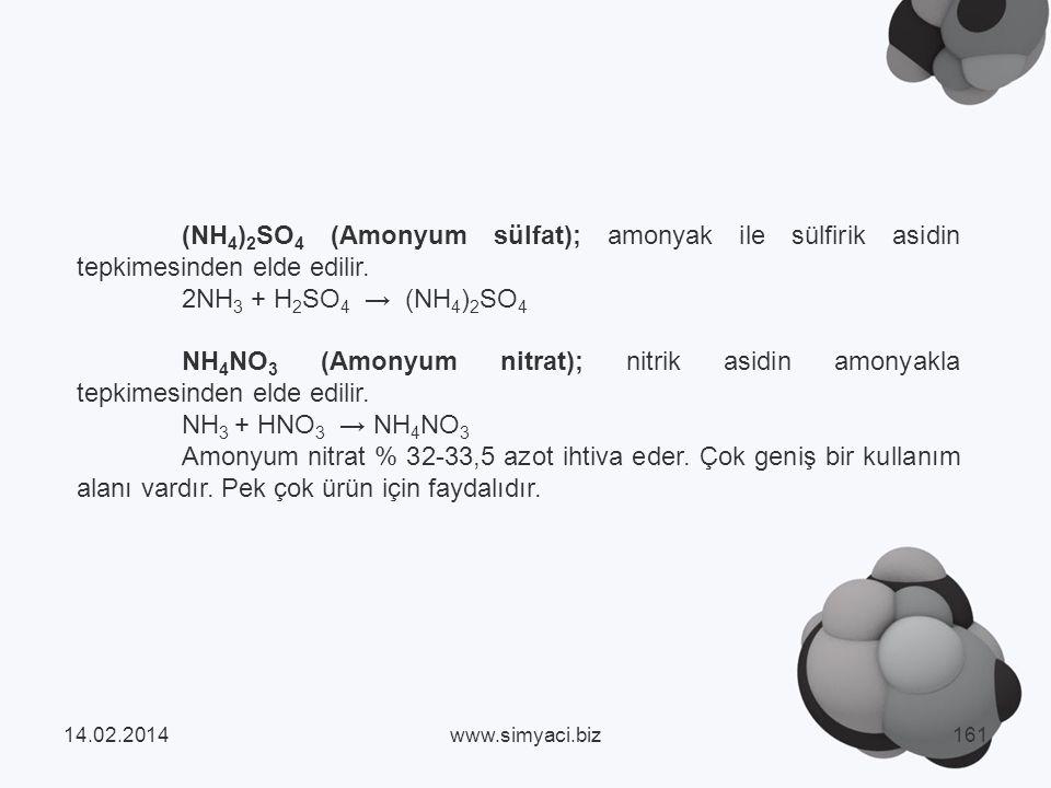 (NH 4 ) 2 SO 4 (Amonyum sülfat); amonyak ile sülfirik asidin tepkimesinden elde edilir.