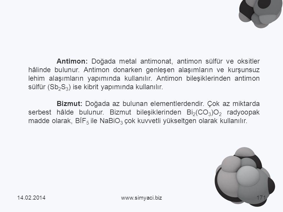 Antimon: Doğada metal antimonat, antimon sülfür ve oksitler hâlinde bulunur.