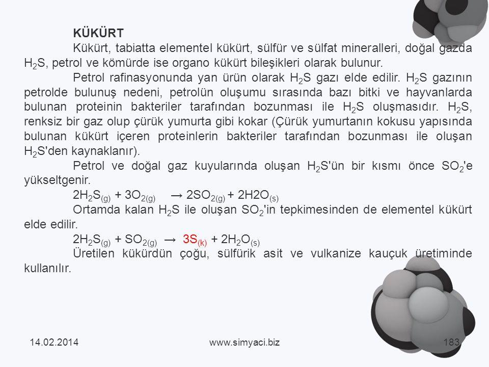 KÜKÜRT Kükürt, tabiatta elementel kükürt, sülfür ve sülfat mineralleri, doğal gazda H 2 S, petrol ve kömürde ise organo kükürt bileşikleri olarak bulunur.