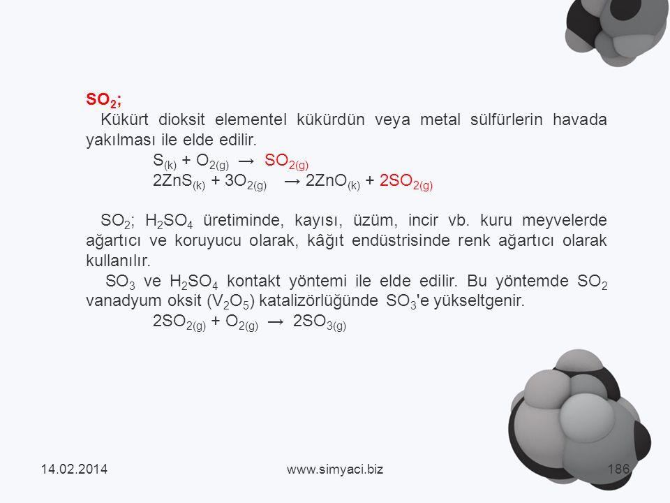 SO 2 ; Kükürt dioksit elementel kükürdün veya metal sülfürlerin havada yakılması ile elde edilir.