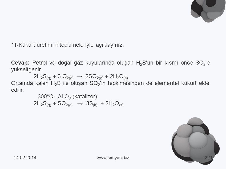 11-Kükürt üretimini tepkimeleriyle açıklayınız.