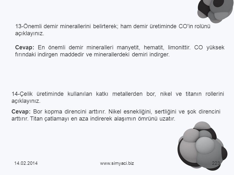 13-Önemli demir minerallerini belirterek; ham demir üretiminde CO in rolünü açıklayınız.