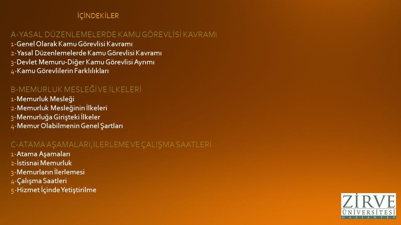 4-Memur Olabilmenin Genel Şartları a)Vatandaşlık ; Ancak Türk vatandaşı olanlar memur olabilirler.Çifte vatandaşlık memurluğa engel teşkil etmez.
