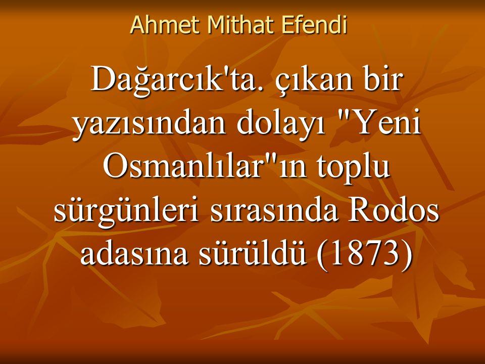 Ahmet Mithat Efendi Dağarcık ta.