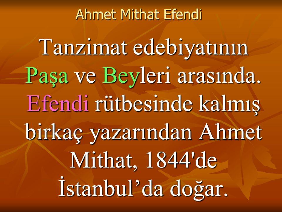 Ahmet Mithat Efendi - Romancılığı d.