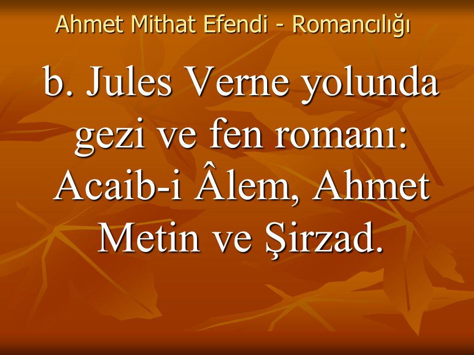 Ahmet Mithat Efendi - Romancılığı b.